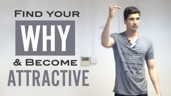 FindYourWHY&BecomeAttractive